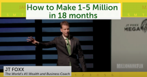 JT foxx reviews how to make up to 5 million in 18 months